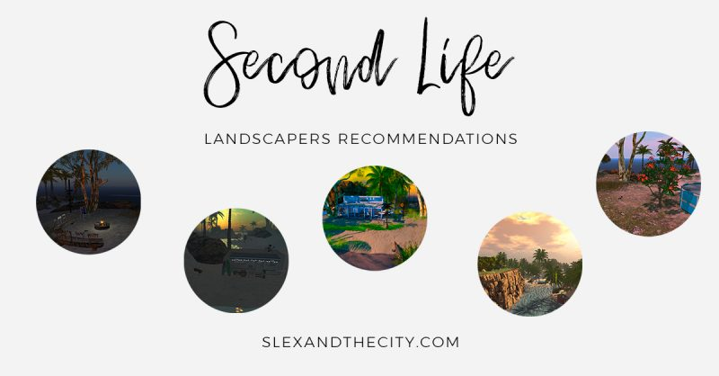 Second Life Landscaping: where to find a good landscaper?